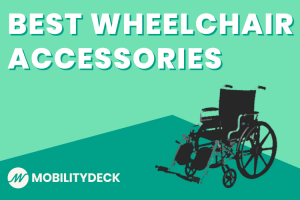 Best Wheelchair Accessories